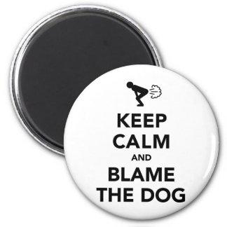 Keep Calm And Blame The Dog Fridge Magnets