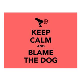 Keep Calm And Blame The Dog Post Card
