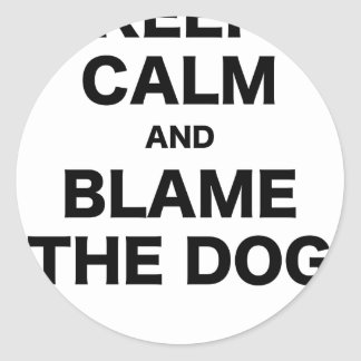 Keep Calm and Blame the Dog Sticker