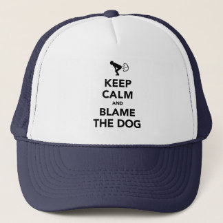 Keep Calm and Blame The Dog Trucker Hat