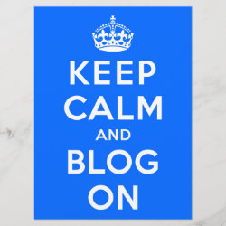 with Keep Calm and Blog On design