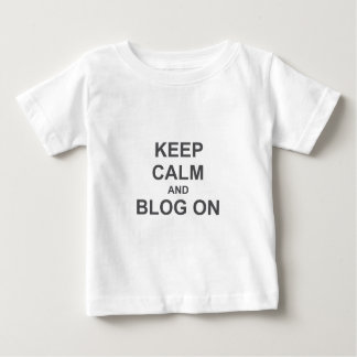Keep Calm and Blog On black gray blue Baby T-Shirt