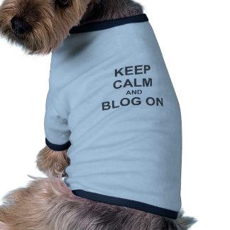 Keep Calm and Blog On black gray blue Pet Tshirt