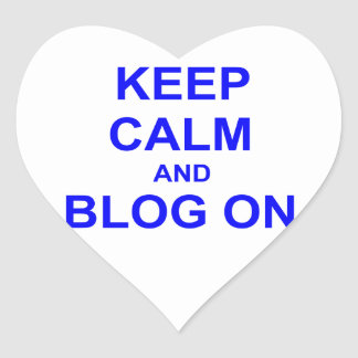 Keep Calm and Blog On black gray blue Heart Sticker