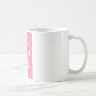 Keep Calm and Blog On Coffee Mug