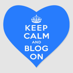 Keep Calm and Blog On Heart Sticker