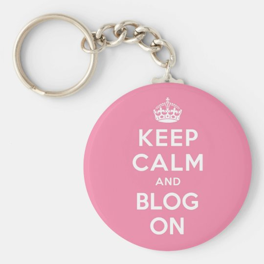 Keep Calm and Blog On Keychain