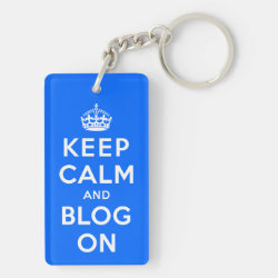 Keep Calm and Blog On Rectangle Keychain (double-sided)