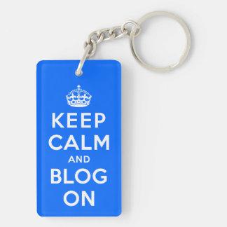 Keep Calm and Blog On Keychain