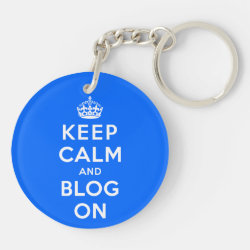 Keep Calm and Blog On Circle Keychain (double-sided)