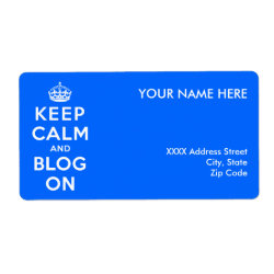 Keep Calm and Blog On Shipping Label