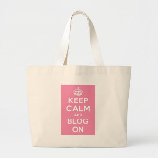 Keep Calm and Blog On Large Tote Bag