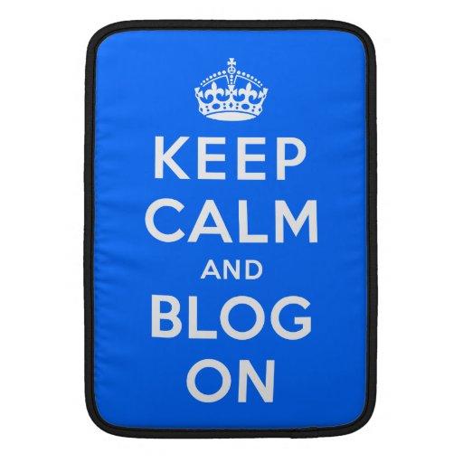 Keep Calm and Blog On MacBook Sleeves