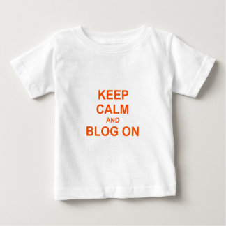Keep Calm and Blog On orange pink red Baby T-Shirt