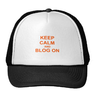 Keep Calm and Blog On orange pink red Hat