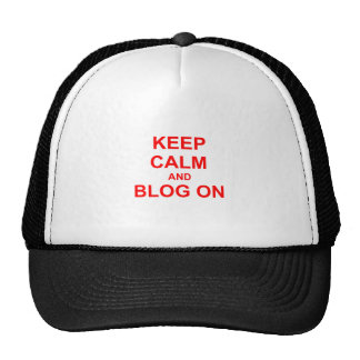 Keep Calm and Blog On orange pink red Trucker Hats