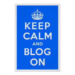 Matte Poster with Keep Calm and Blog On design