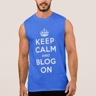 Keep Calm and Blog On Sleeveless Shirt