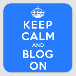 Square Sticker with Keep Calm and Blog On design