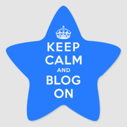 Keep Calm and Blog On Star Sticker