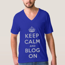 Keep Calm and Blog On Men's American Apparel Fine Jersey V-neck T-Shirt