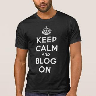 Keep Calm and Blog On Tee Shirts