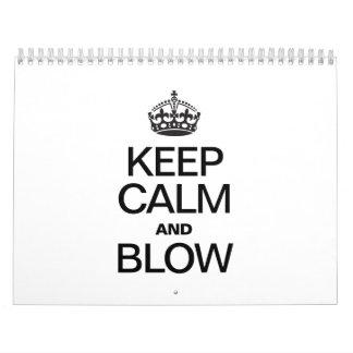 KEEP CALM AND BLOW CALENDARS