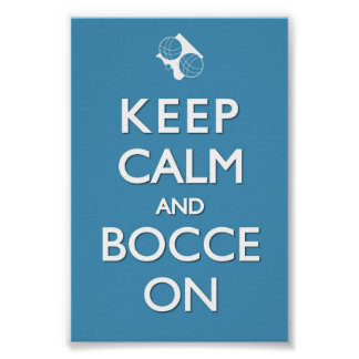 Keep Calm and Bocce Blue Solid 4 x 6 Print