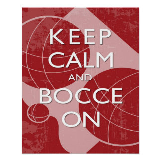 Keep Calm and Bocce Red Distressed 16 x 20 Print