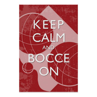 Keep Calm and Bocce Red Distressed 24 x 36 Print