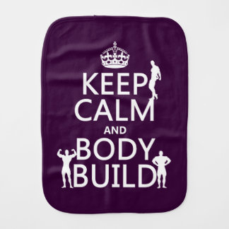 Keep Calm and Body Build Baby Burp Cloth