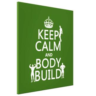 Keep Calm and Body Build Canvas Print