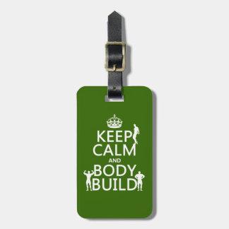 Keep Calm and Body Build (customizable) Bag Tag