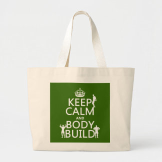 Keep Calm and Body Build (customize background) Large Tote Bag
