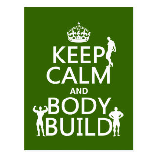 Keep Calm and Body Build (customize background) Post Card
