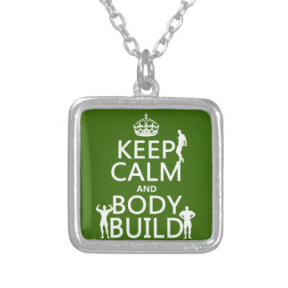 Keep Calm and Body Build Silver Plated Necklace