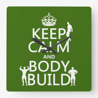 Keep Calm and Body Build Square Wall Clock