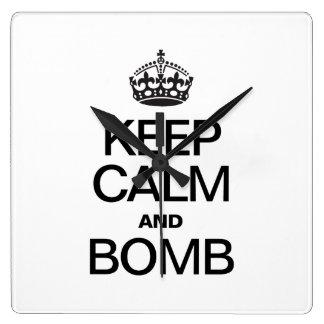 KEEP CALM AND  BOMB SQUARE WALLCLOCK