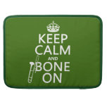 Keep Calm and 'Bone On (trombone - any color) Sleeves For MacBook Pro
