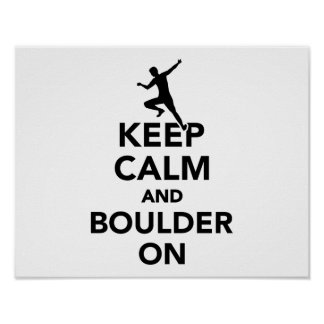 Keep calm and boulder on poster