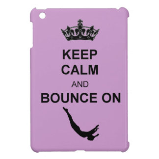 Keep Calm and Bounce Trampoline iPad Mini Cover