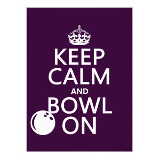 Keep Calm and Bowl On - all colours Custom Announcement