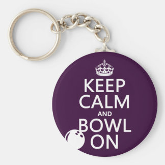 Keep Calm and Bowl On - all colours Keychains