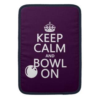 Keep Calm and Bowl On - all colours MacBook Air Sleeve