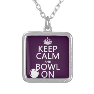 Keep Calm and Bowl On - all colours Silver Plated Necklace