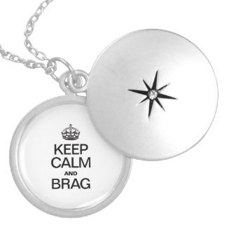 KEEP CALM AND BRAG ROUND LOCKET NECKLACE