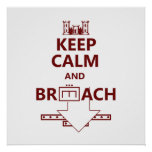 KEEP CALM AND BREACH W/RED LETTERING PRINT