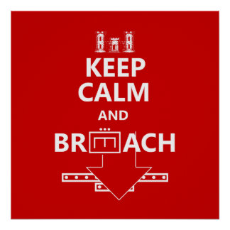 KEEP CALM AND BREACH W/WHITE LETTERING POSTER