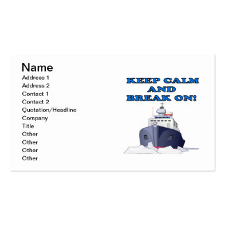 Keep Calm And Break On Business Card
