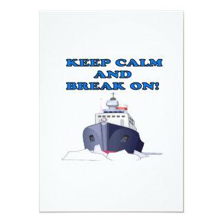 Keep Calm And Break On Card